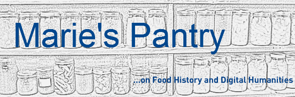Marie's Pantry: On Food History and Digital Humanities